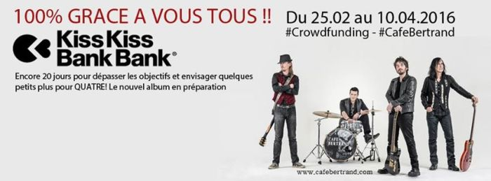 100% en 3 semaines pour le nouvel album de Café Bertrand sur Kiss Kiss BankBank